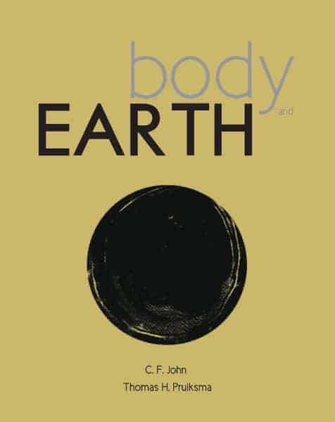 "Front cover of the book ""Body and Earth,"" by C. F. John and Thomas Hitoshi Pruiksma"